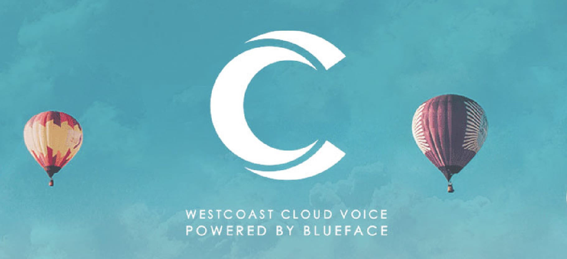 Westcoast Cloud Voice, Powered by Blueface