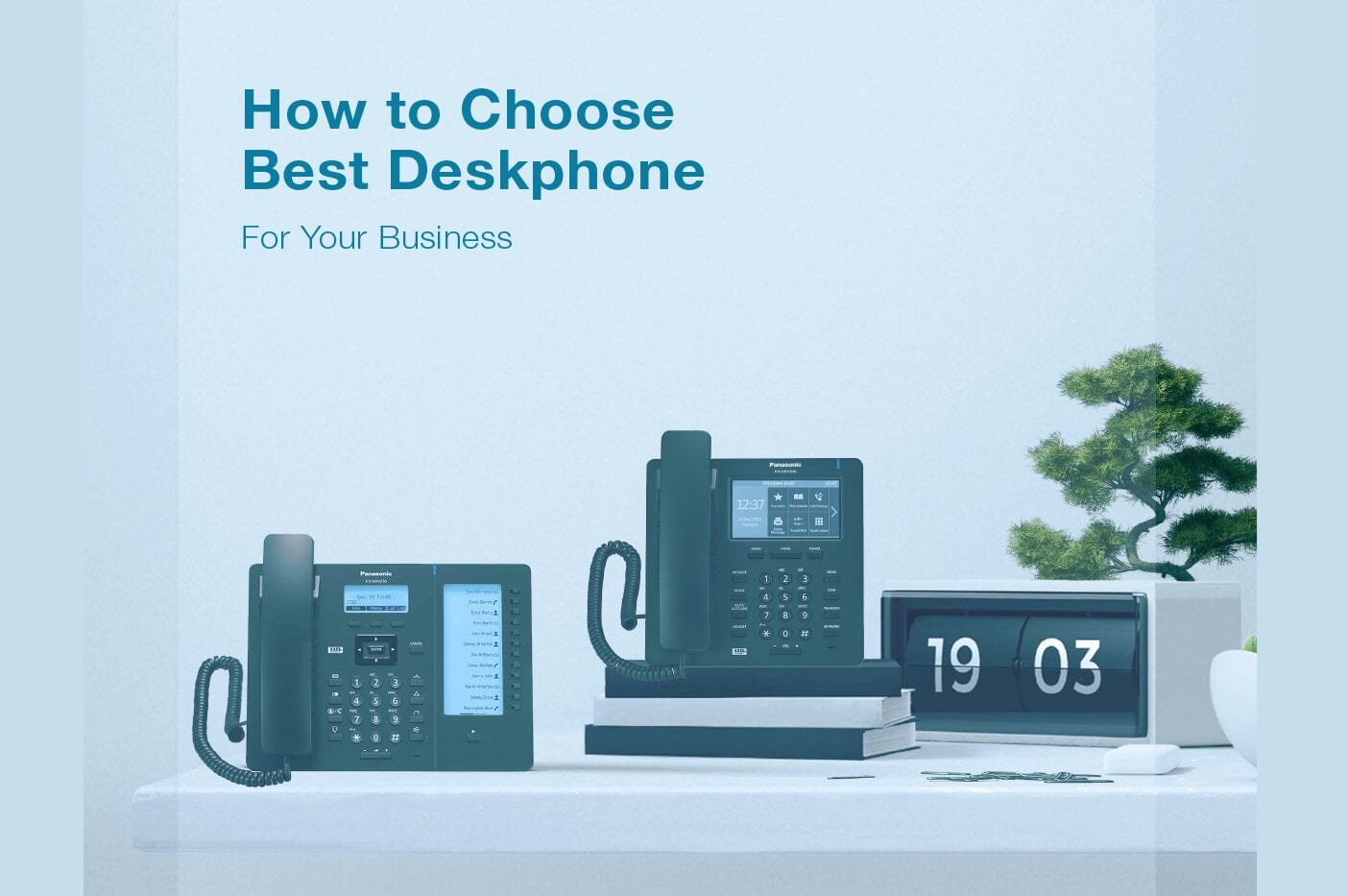 What VoIP Phone to Choose For Your Business?
