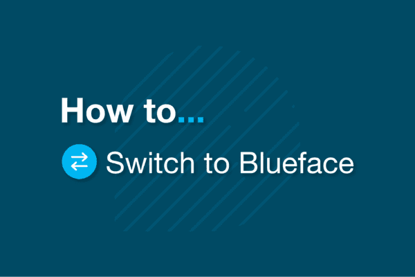 Switching to Blueface